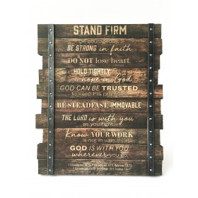 Stand Firm Industrial Farmhouse Plaque